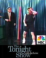 On the Tonight Show with Jay Leno